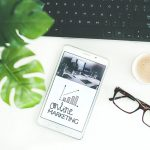 5 Digital Marketing Tools You Should Be Using In 2021
